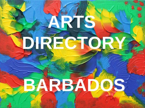 721cb8c2bc2a0 Arts Directory Barbados by Corrie Scott - issuu