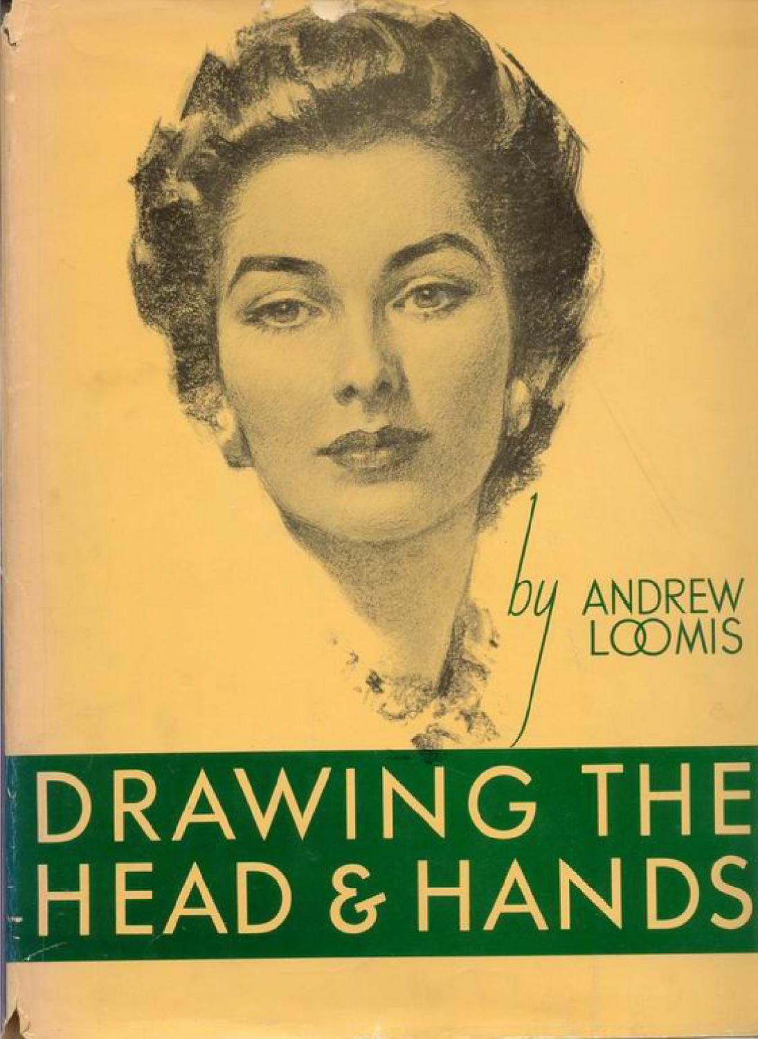 Andrew loomis - Drawing the head and hands by Vinicius