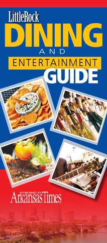 Little Rock Convention   Visitor s Bureau 2011 Dining Guide by ... 51b0685f186