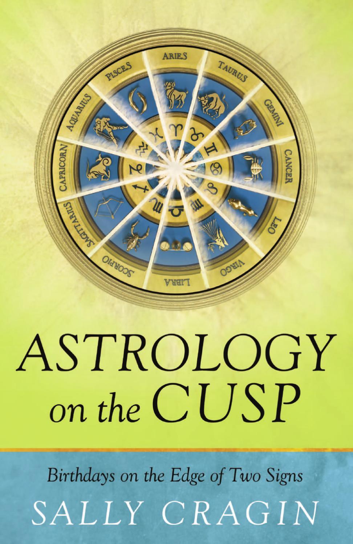 1cd3fc999 Astrology on the Cusp by Llewellyn Worldwide, LTD. - issuu