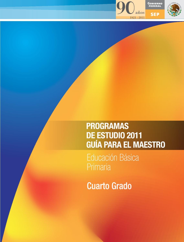 Guía para el Maestro. Educación Básica. Primaria. Cuarto grado. by ...