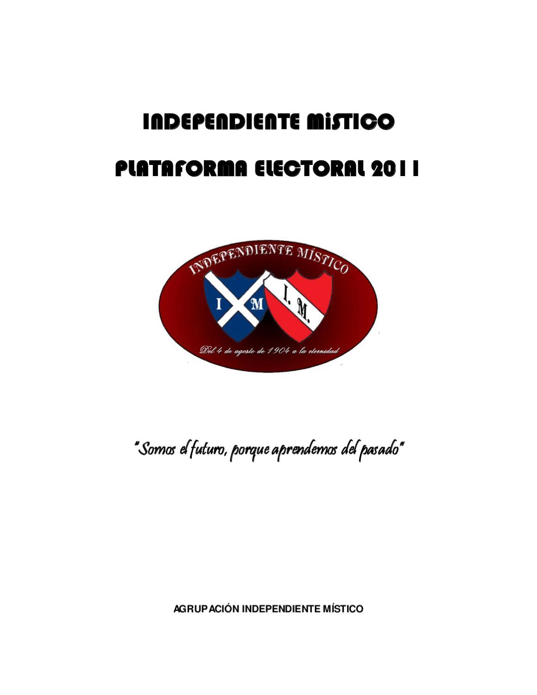 Plataforma Electoral de Independiente Místico by Independiente ...
