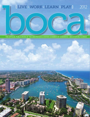 91c55d0649ed Greater Boca Chamber of Commerce Annual by JES Media - issuu