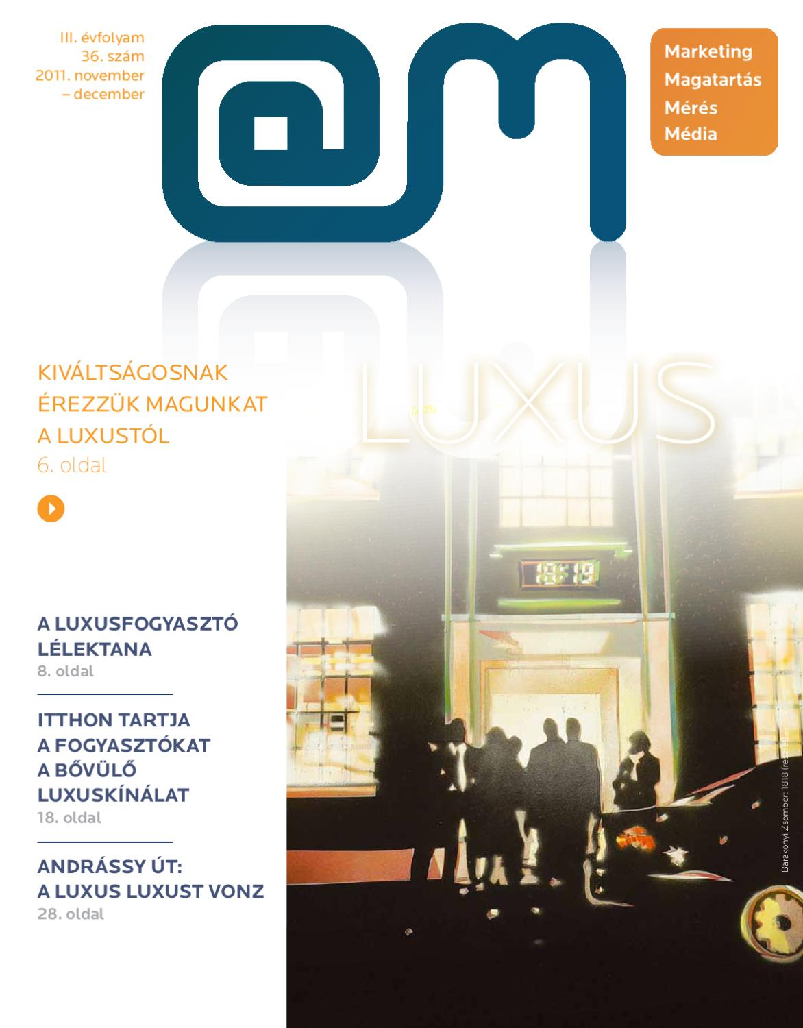 53736f4266 Luxusfogyasztás - @M 2011. november-december by Cognit Development Kft. -  issuu