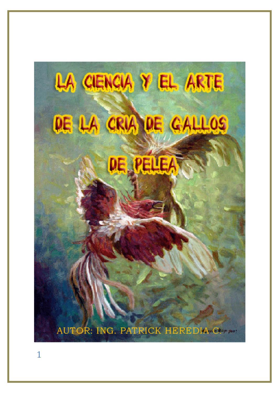 EL ARTE DE CRIAR GALLOS DE PELEA by patrick heredia - issuu