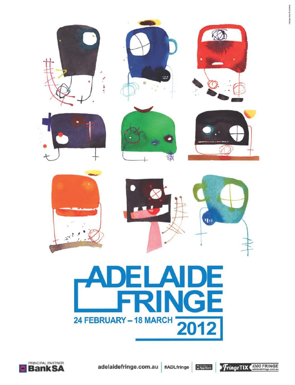 Adelaide Fringe Guide 2012 by Adelaide Fringe - issuu