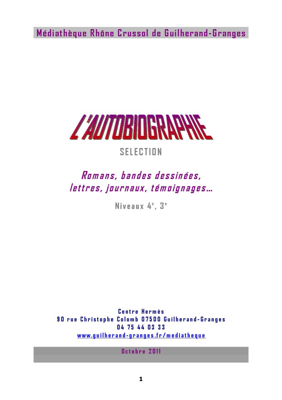 L 39 autobiographie s lection pour le coll ge 4 me 3 me by mediatheque rh ne crussol guilherand - Guilherand granges 07500 ...