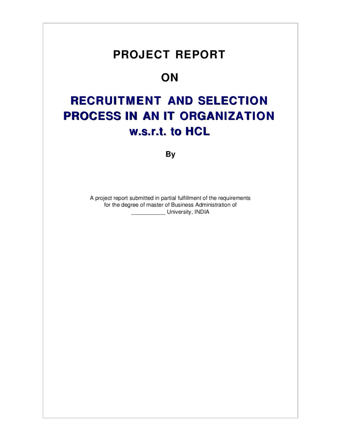 PROJECT REPORT ON RECRUITMENT AND SELECTION PROCESS IN AN IT