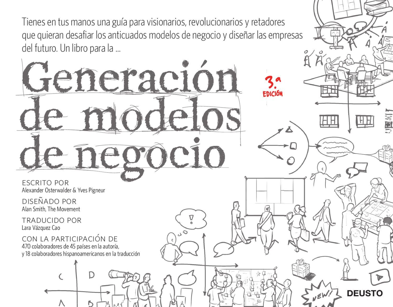 Generación de modelos de negocios by Deusto Ediciones - issuu