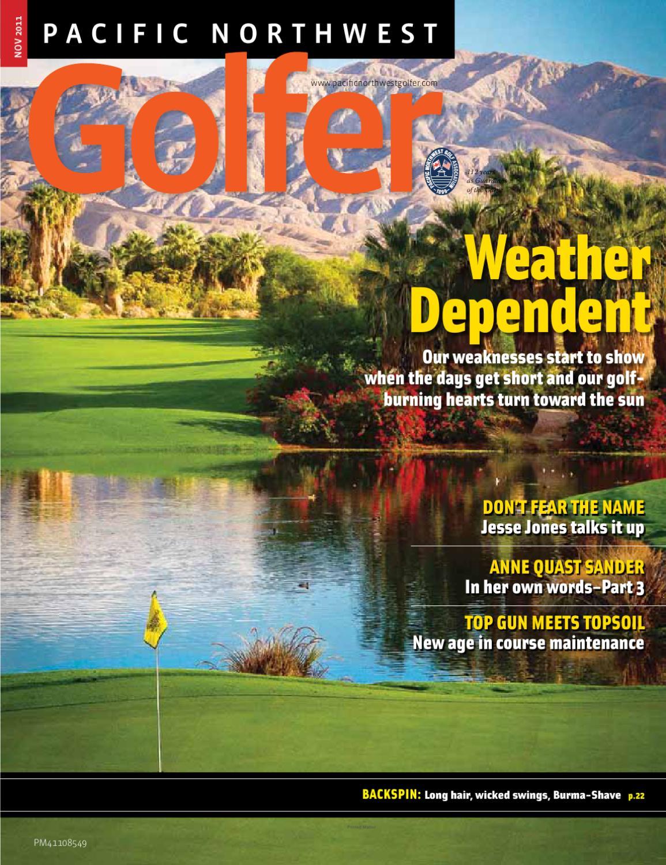 37301ada Pacific Northwest Golfer Nov 2011 Issue by Heather Reitmeier - issuu