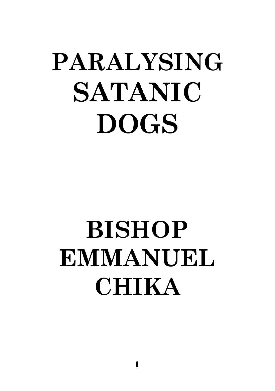 PARALYSING SATANIC DOGS by Elijah miti - issuu