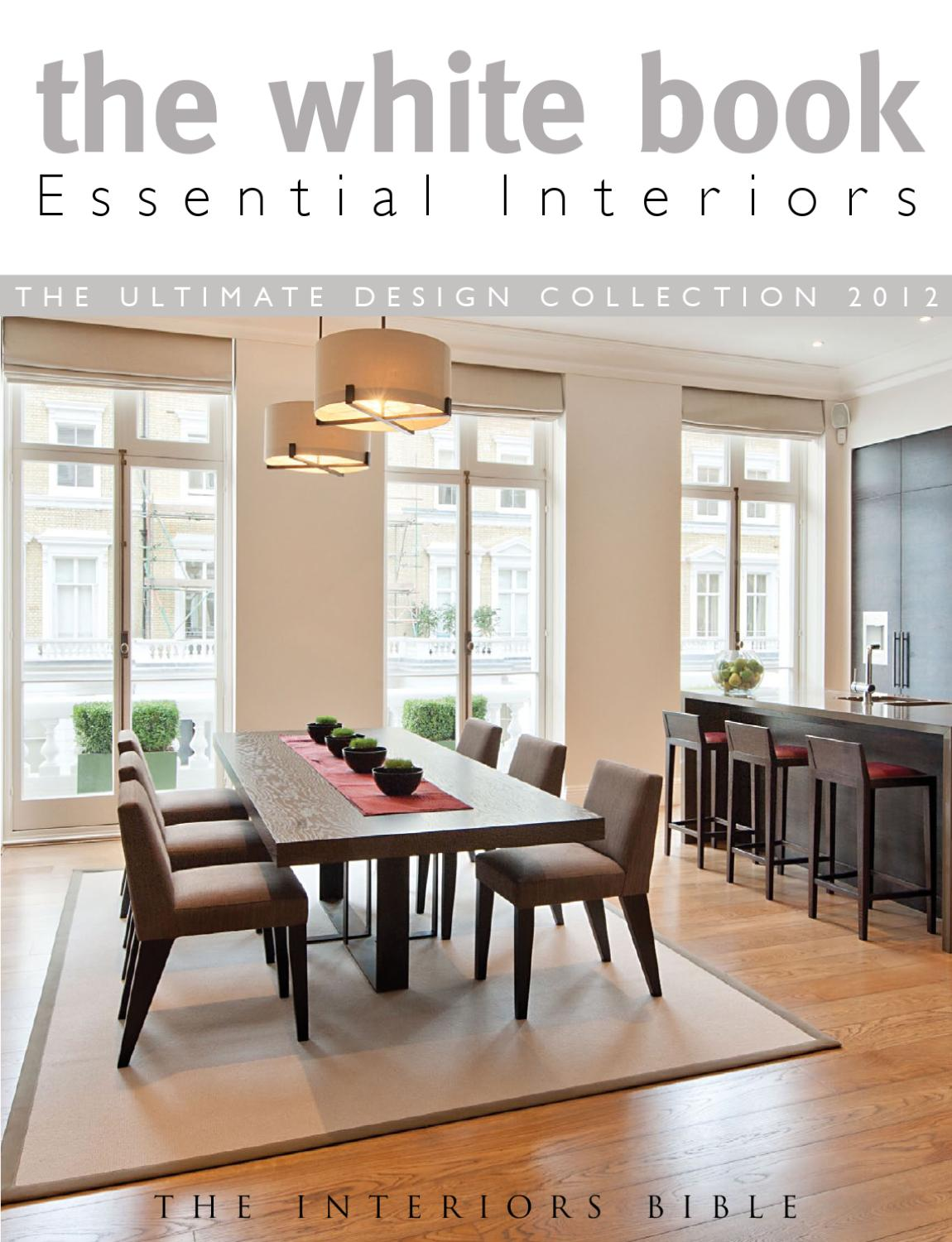 The White Book Essential Interiors By Montague Publications Group