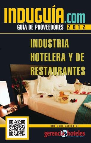 INDUGUIA GERENCIA DE HOTELES 2012 by Latin Press, Inc. - issuu