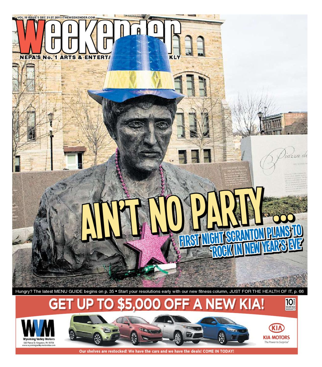 The weekender 12 21 2011 by the wilkes barre publishing for Wyoming valley motors kingston pa