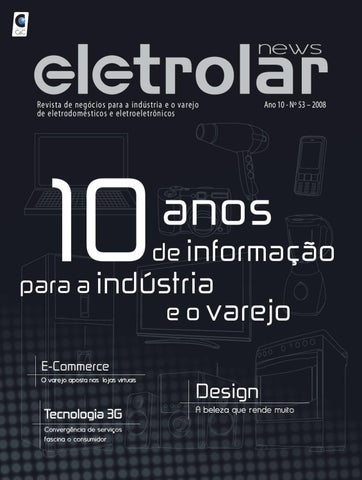 0b8975a90e4 Revista Eletrolar News ed 53 by Grupo Eletrolar - issuu