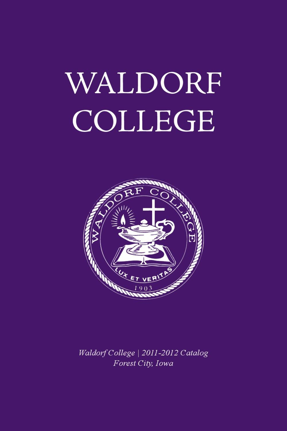 Waldorf College Catalog, 2011-2012 by Waldorf University ...