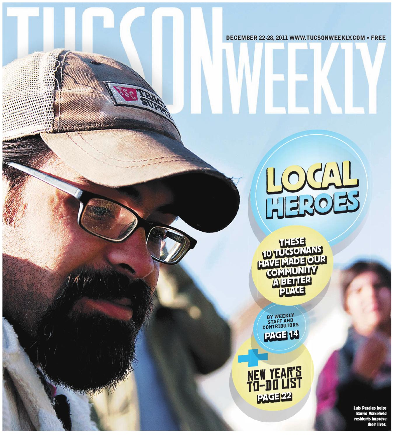 72694a54 Tucson Weekly December 22, 2011 by Tucson Weekly - issuu