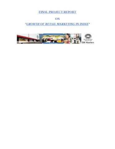 3d3af4a6cb PROJECT REPORT ON GROWTH OF RETAIL MARKETING IN INDIA by Sanjay ...