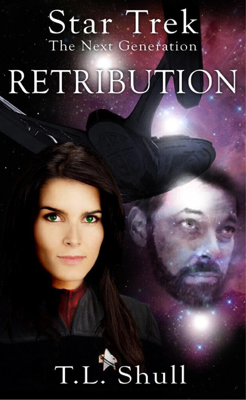 Shull Retribution By Trekunited Publishing Issuu