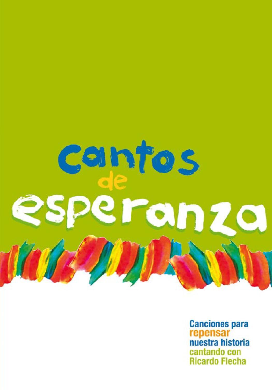 Cantos de Esperanza... canciones para repensar nuestra historia by ...