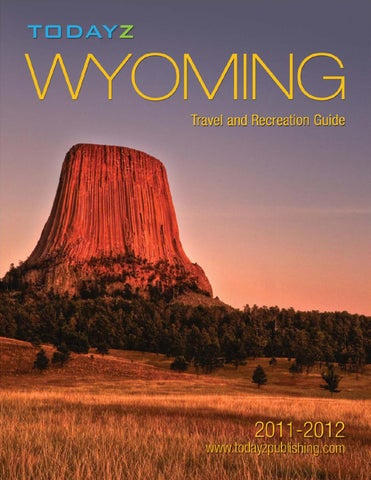 Wyoming Travel Recreation Magazine By Chris Dewolf Issuu