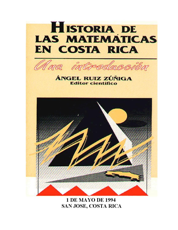 Historia de las Matematicas en Costa Rica by Angel Ruiz - issuu