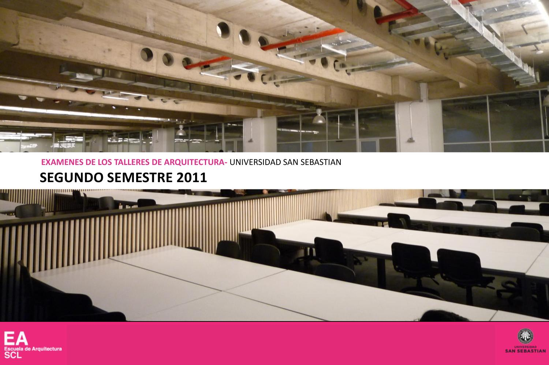 Examenes de talleres de arquitectura by escuela de - Escuela superior de arquitectura de san sebastian ...
