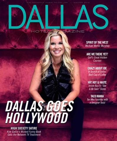 66980baf92 Dallas Hotel Magazine - Winter 2012 by Dallas Hotel Magazine - issuu