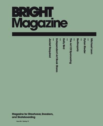 8ab0fbdf67a56 Bright Magazine Issue 06   Spring 12 english by paale - issuu