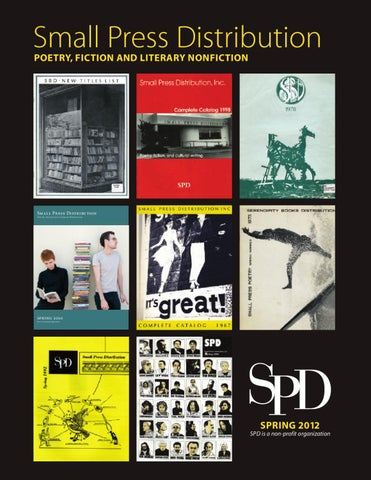 Spd Spring 2012 Print Catalog By Small Press Distribution Issuu