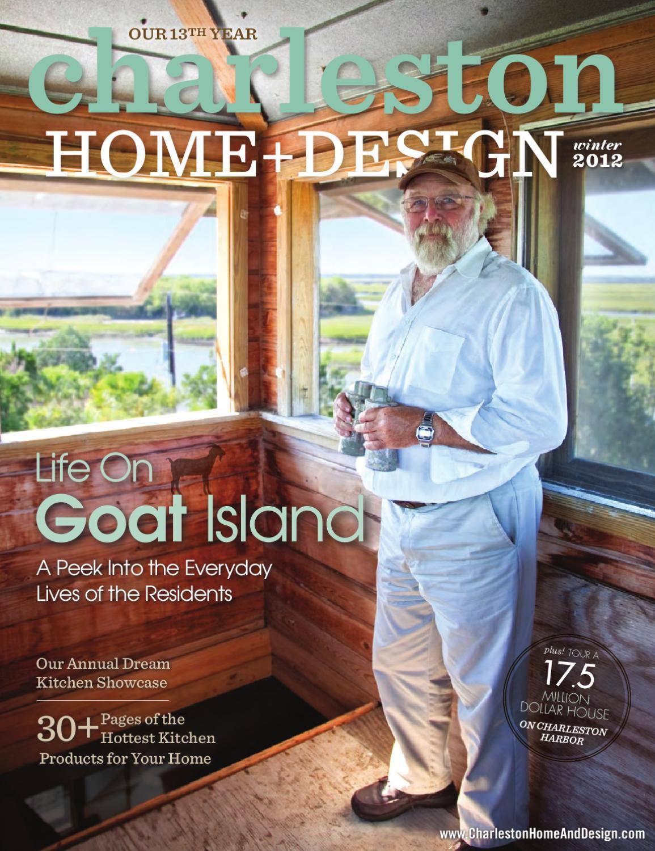 Charleston home design magazine winter 2012 by for Charleston home design magazine