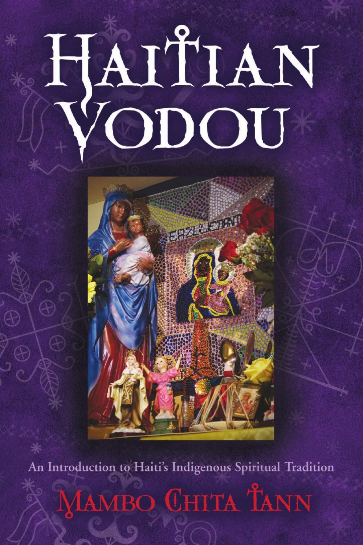 Haitian Vodou by Llewellyn Worldwide, LTD  - issuu