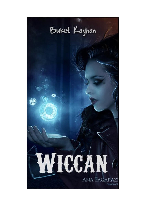 Modern Zamanın Cadıları Wiccanlar 77