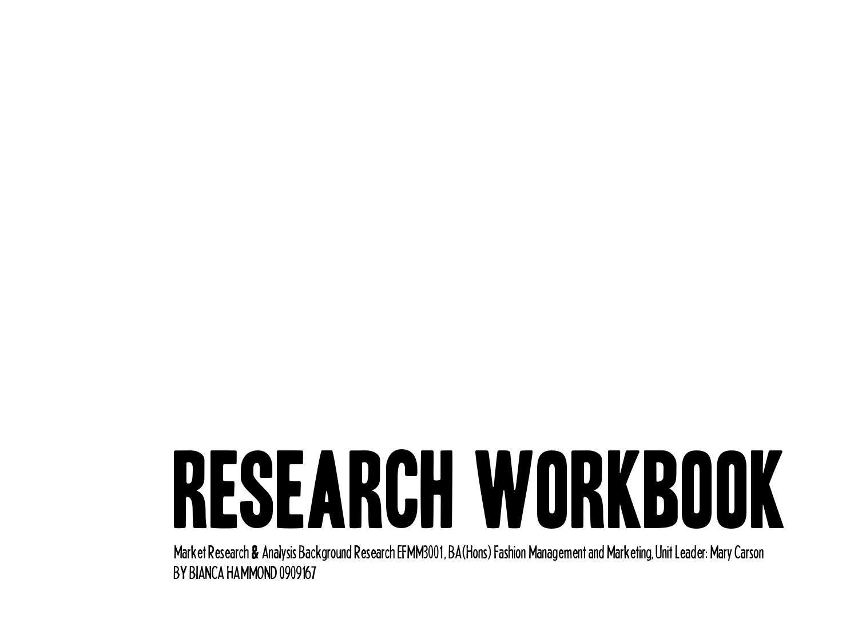 18eb1ba2bca Research Workbook by Bianca Hammond - issuu