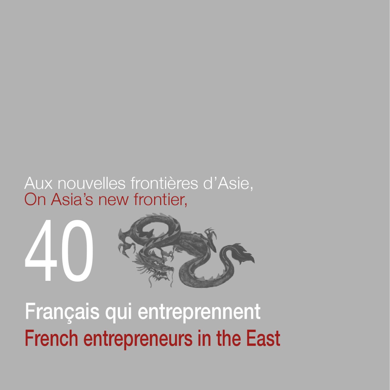40 Fran§ais qui entreprennent by Asies le Mag issuu