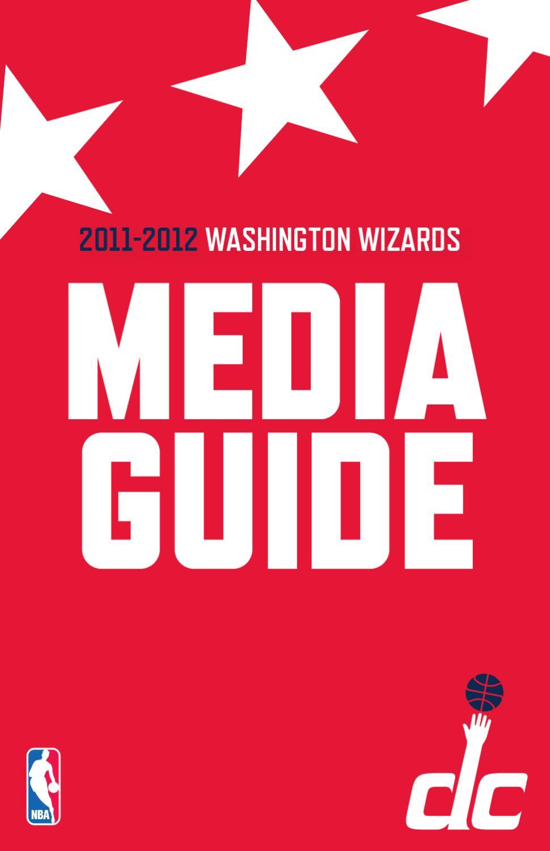 Washington Wizards 2011 12 Media Guide by Jacob Raim issuu