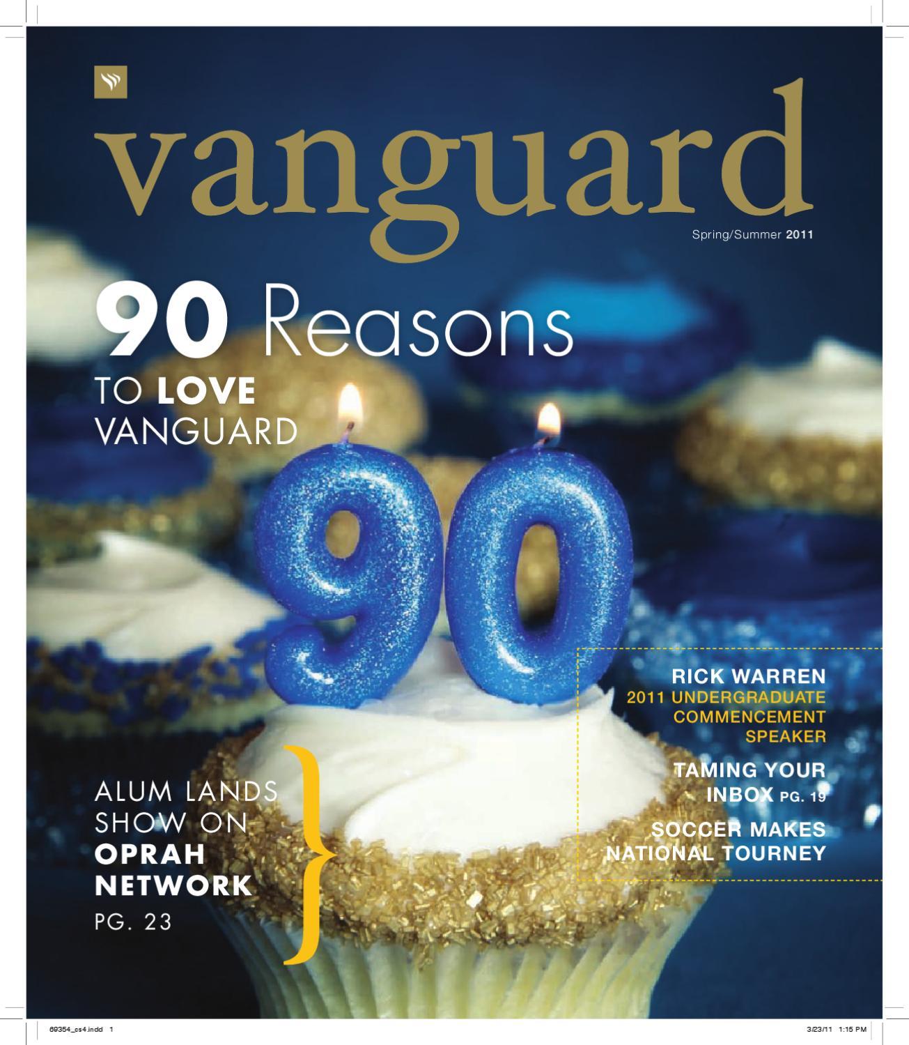 Vanguard Magazine - Spring/Summer 2011 by Vanguard University - issuu