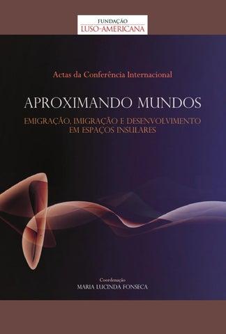Aproximando mundos by luiz corra issuu este livro tem o apoio de alto comissariado para a imigrao e diologo intercultural ip centro de estudos geogrficos da universidade de lisboa fandeluxe Images