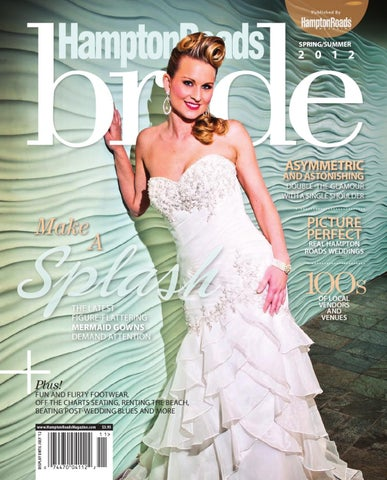Hampton roads bride spring summer 2012 by vistagraphics for Wedding dresses in hampton roads