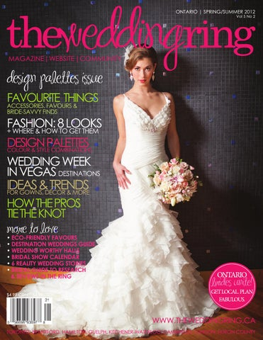 91ed818b0a The Wedding Ring Magazine ONTARIO Spring Summer 2012 by The Wedding ...