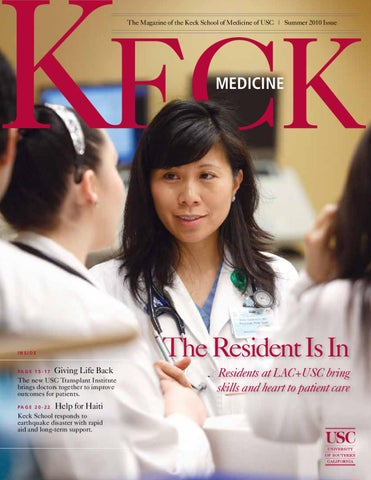 USC Keck Medicine Magazine Summer 2010 by University of
