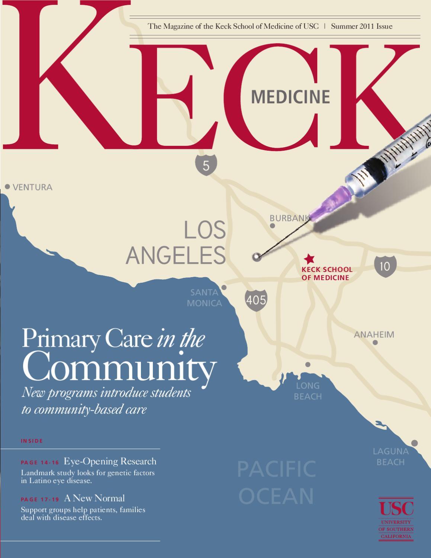 USC Keck Medicine Magazine Summer 2011 by University of