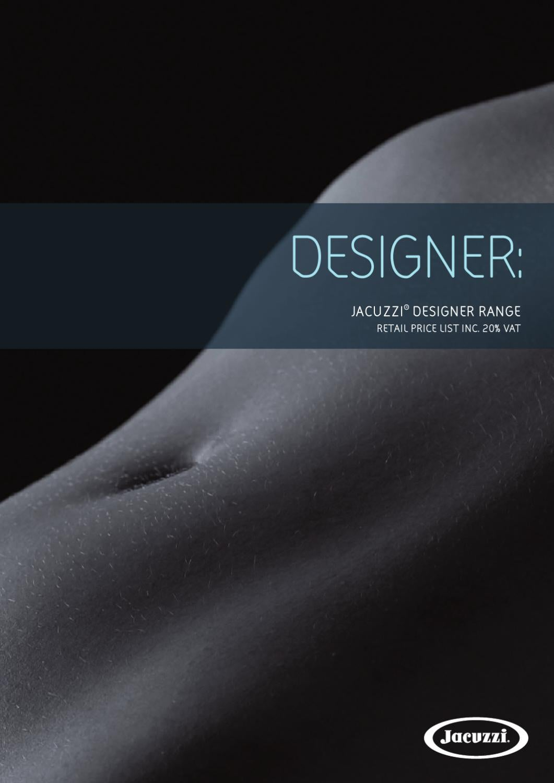 Jacuzzi Designer Price List by Jacuzzi Spa and Bath Ltd - issuu