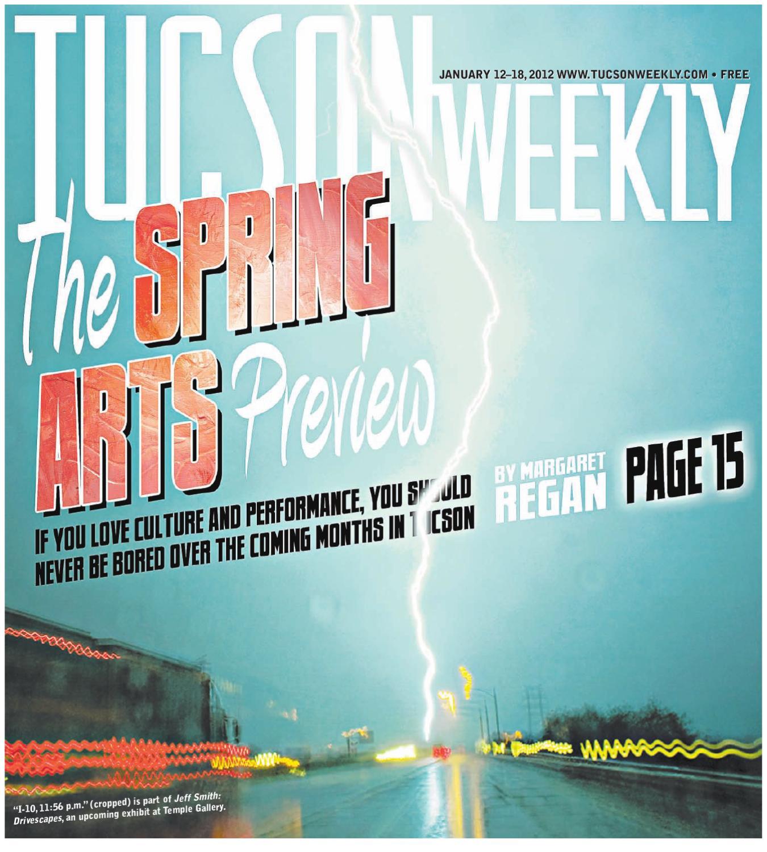 Tucson Weekly January 12, 2012 by Tucson Weekly - issuu
