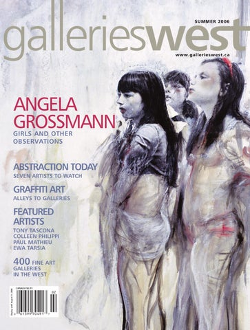 Galleries West Summer 2006 By Galleries West Issuu
