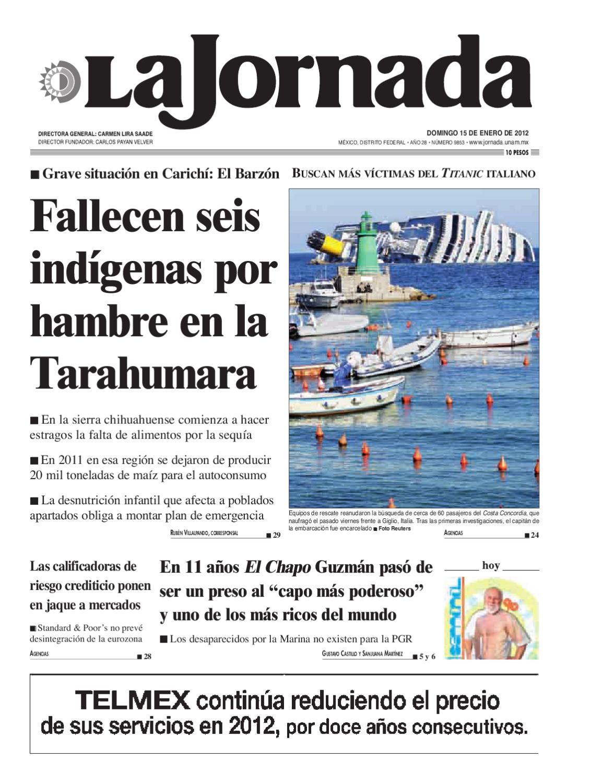 La Jornada, 01/15/2012 by La Jornada: DEMOS Desarrollo de Medios SA ...
