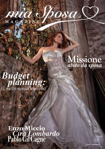 mia Sposa. M A G A Z I N E. Budget planning  Missione abito da sposa b98b5230a73