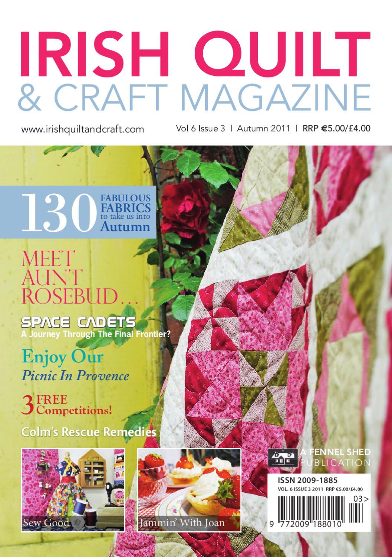 Irish Quilt & Craft Magazine by Fennel Shed - issuu : online quilt magazine - Adamdwight.com