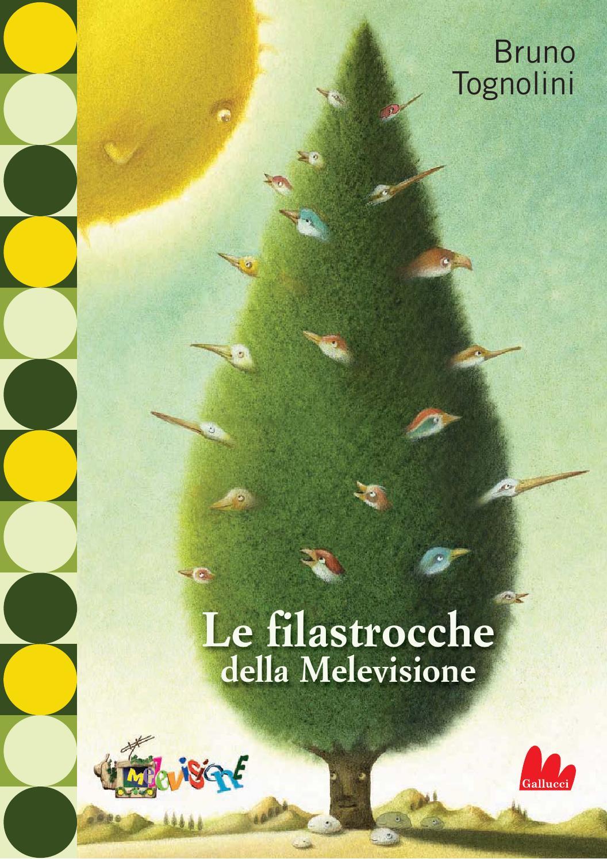 Le Filastrocche Della Melevisione By Carlo Gallucci Editore Srl Issuu