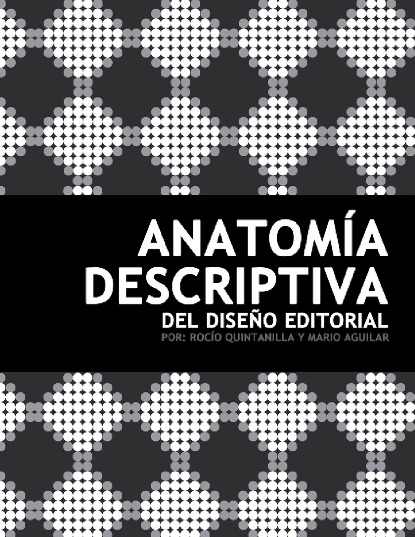 Anatomía descriptiva del Diseño Editorial by Mario Aguilar - issuu